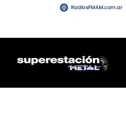 Radio: SUPERESTACION METAL - ONLINE