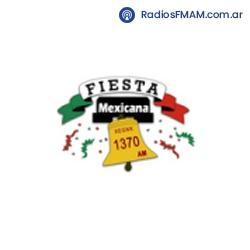 Radio: FIESTA MEXICANA - AM 1370